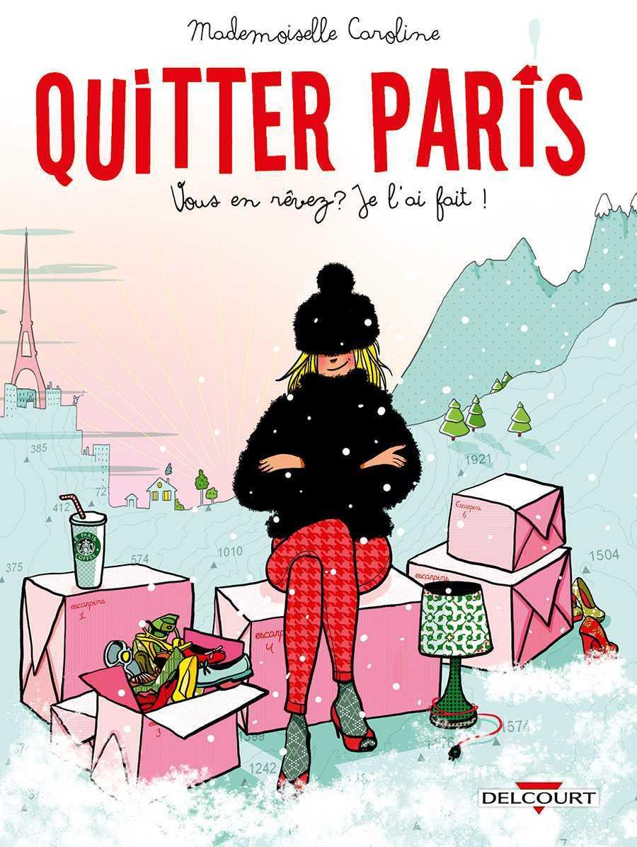 Quitter Paris, Annecy à nous deux