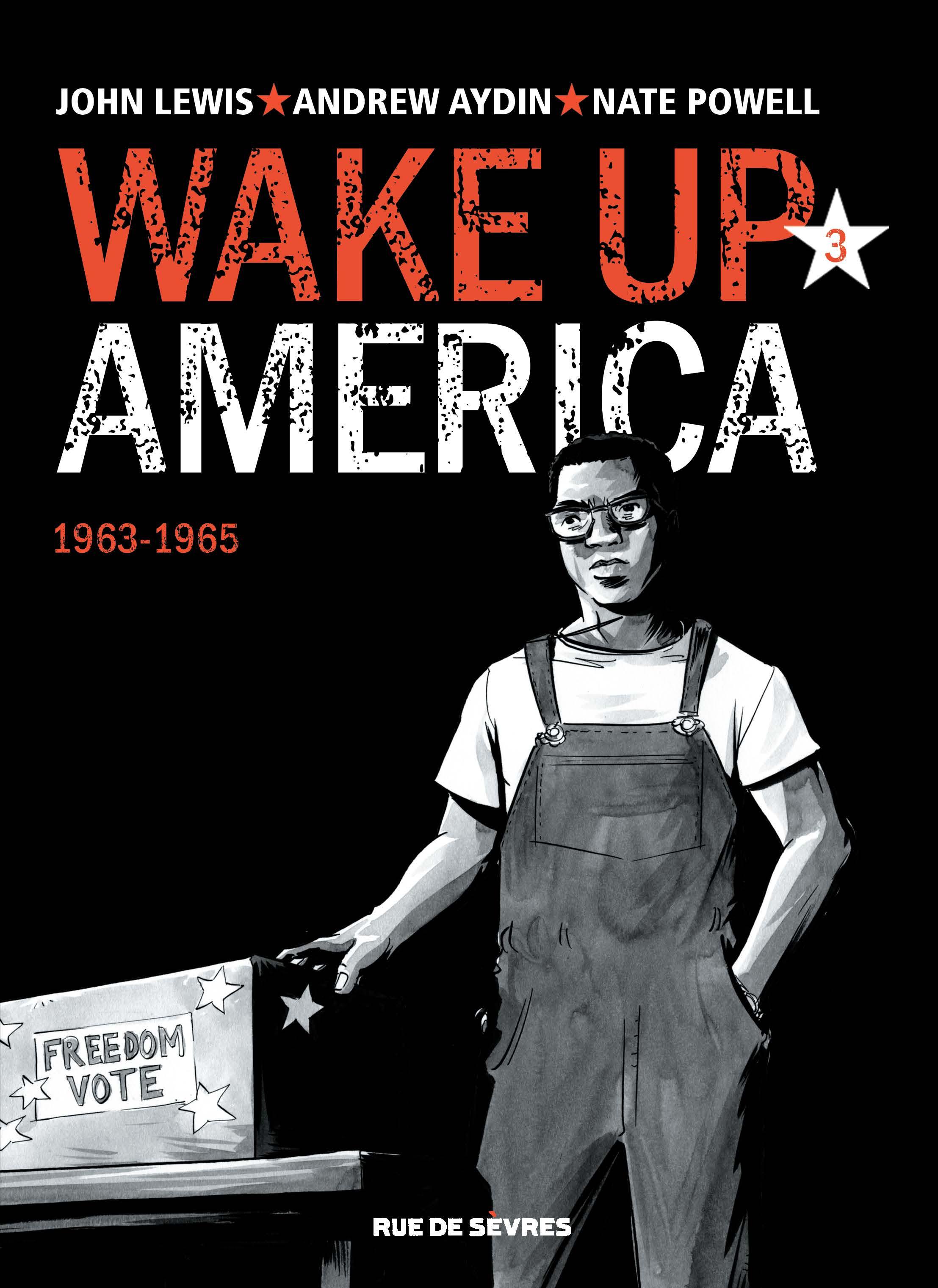 """Wake up America T3, la ségrégation, """"un problème américain"""""""