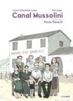 Canal Mussolini, fascisme et diables noirs