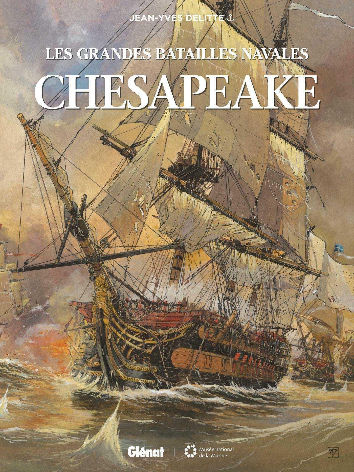 Les Grandes Batailles navales, Chesapeake, Trafalgar et Jutland avec Delitte