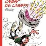 Gaston, L'Anniv' de Lagaffe, 60 ans et pas une ride