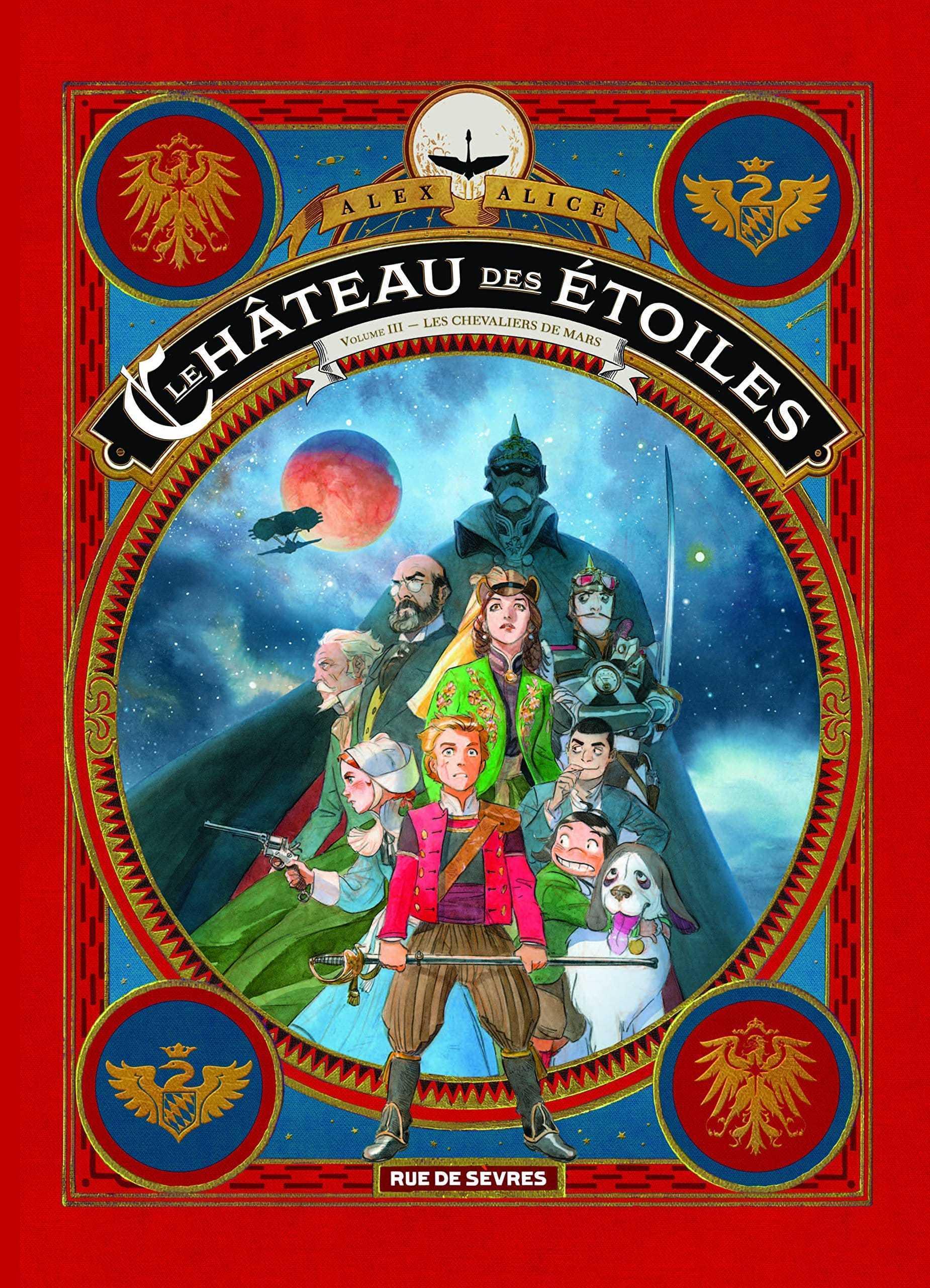 Le Château des étoiles T3, Alex Alice direction Mars