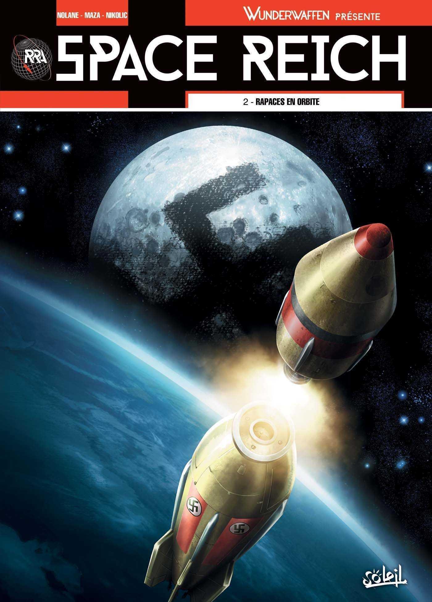 Space Reich T2, rapaces en orbite