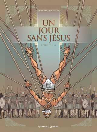 Un Jour sans Jésus T3, faux messie