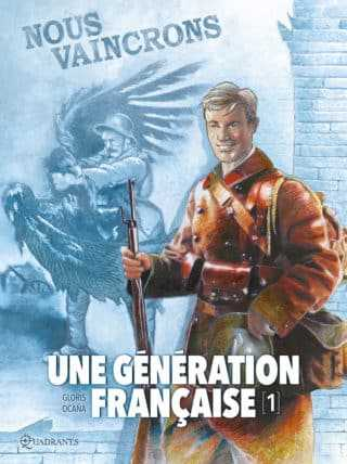 Une Génération française, nous vaincrons car nous sommes les plus forts