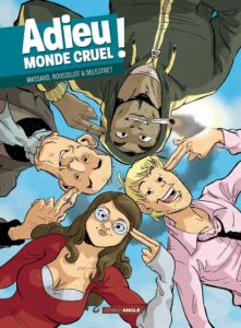 Adieu Monde cruel !