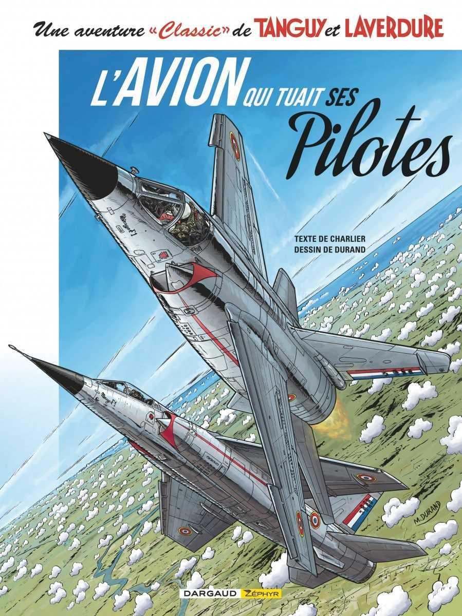 """L'Avion qui tuait ses pilotes T2, Tanguy et Laverdure sont très """"classic"""""""