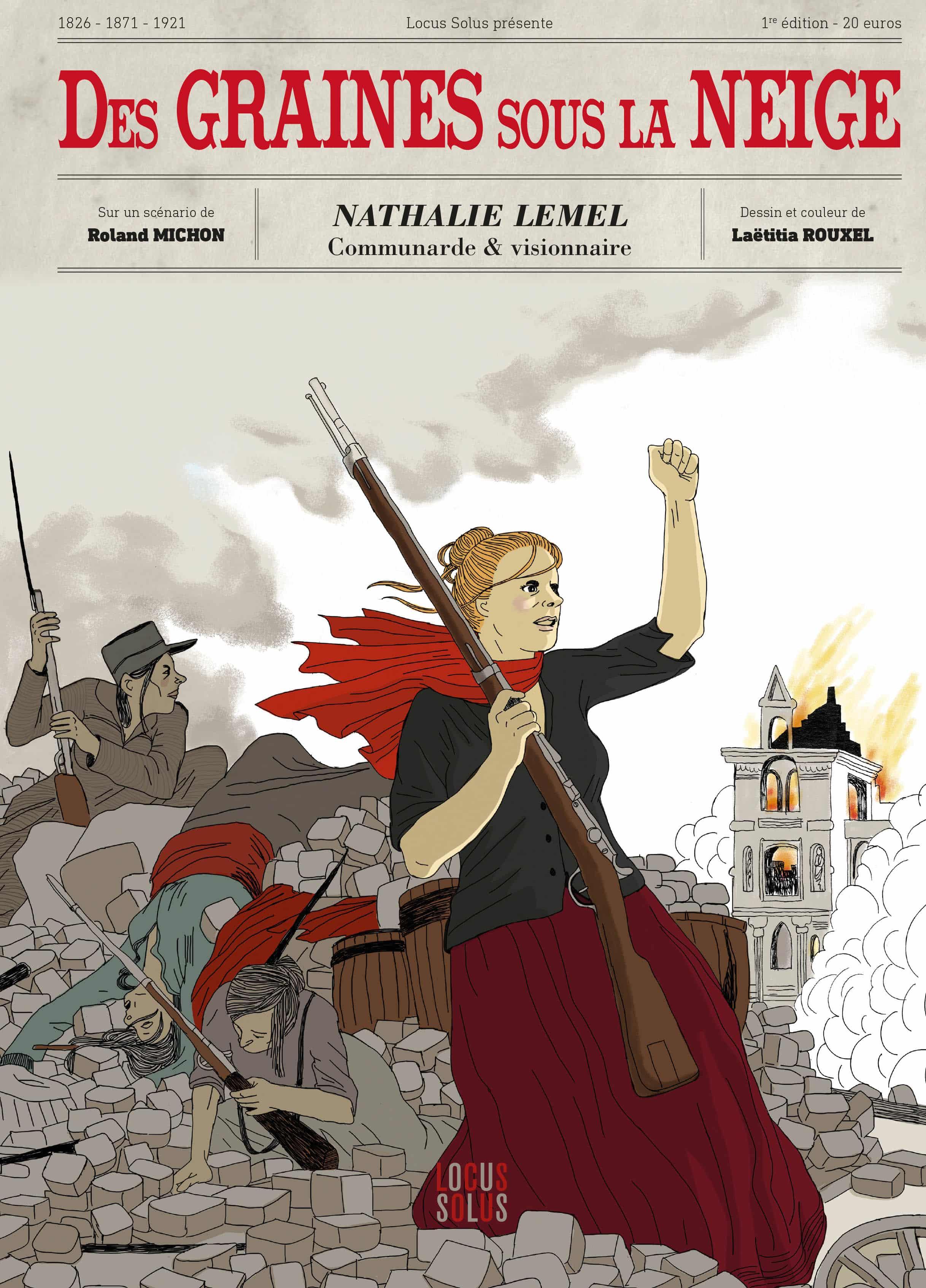 Des Graines sous la neige, Nathalie Lemel figure de la Commune - Ligne Claire (Blog)