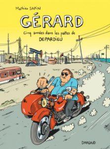 Gérard, 5 années dans les pattes de Depardieu