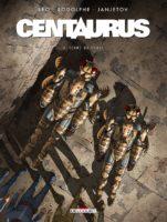 Centaurus T3, panique à bord