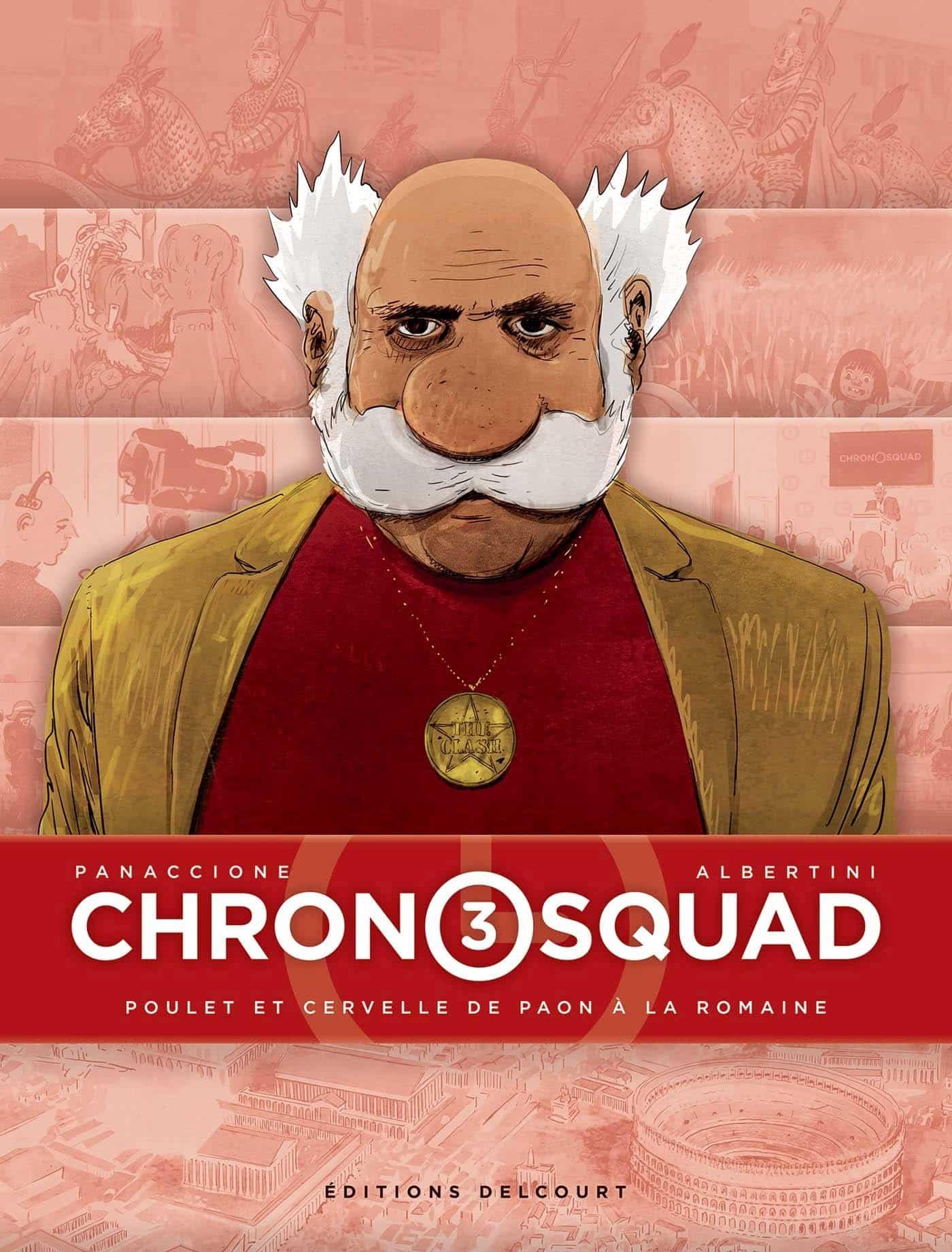 Chronosquad T3, tout se complique
