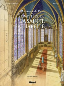 Le Mystère de la Sainte-Chapelle
