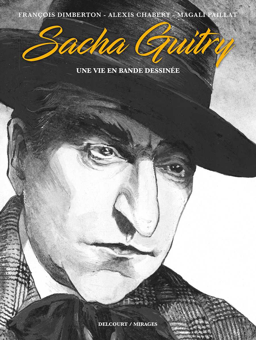 Sacha Guitry, un bel esprit en liberté