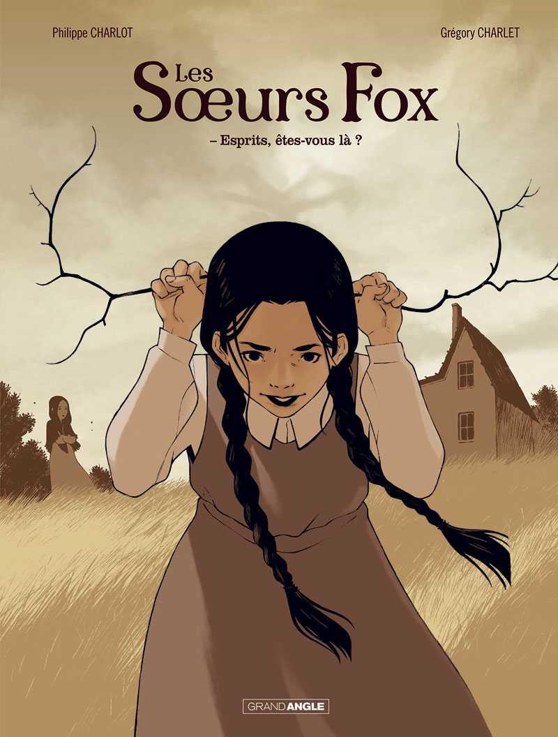Les Sœurs Fox, les débuts du spiritisme moderne