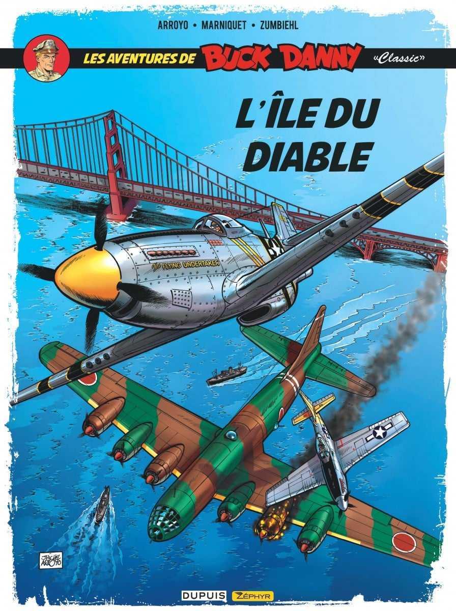 L'Île du diable est sortie, Buck Danny et Arroyo s'exposent de Paris à Bruxelles avant Opération Rideau de fer