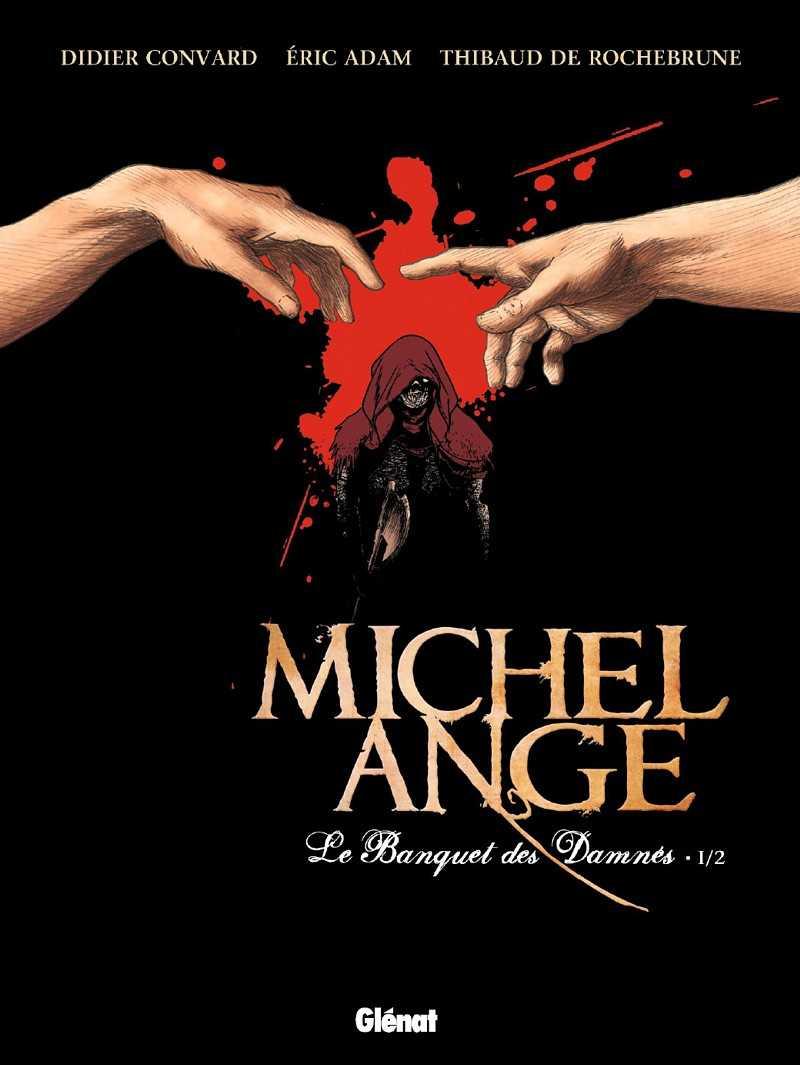 Michel Ange, le retour du prêvot Vittore dessiné par De Rochebrune qui sera à Lyon BD Festival