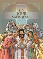 Un Jour sans Jésus T6, tous des givrés