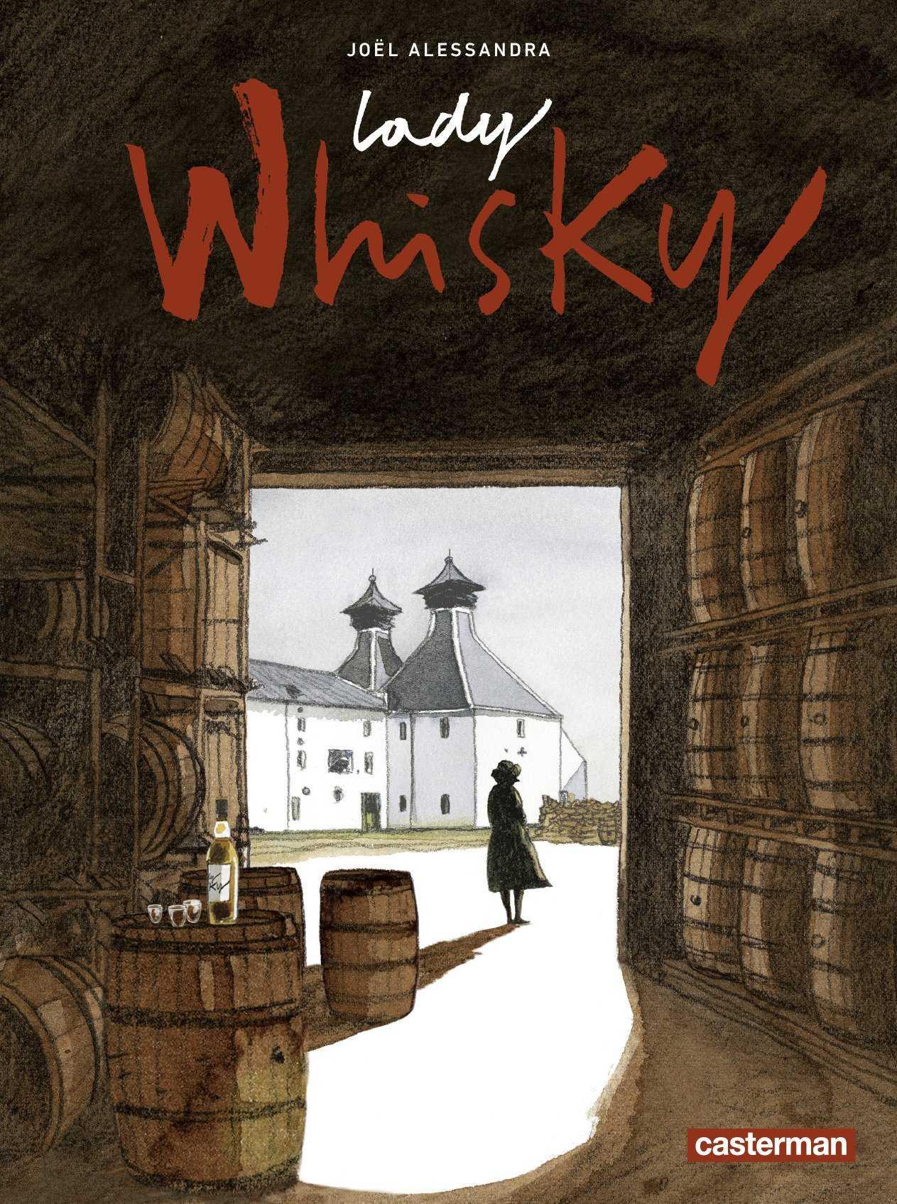 Lady Whisky, Joël Alessandra sur la piste du nectar de rêve