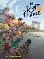 Le Tour de France tome 2, petits et grands champions
