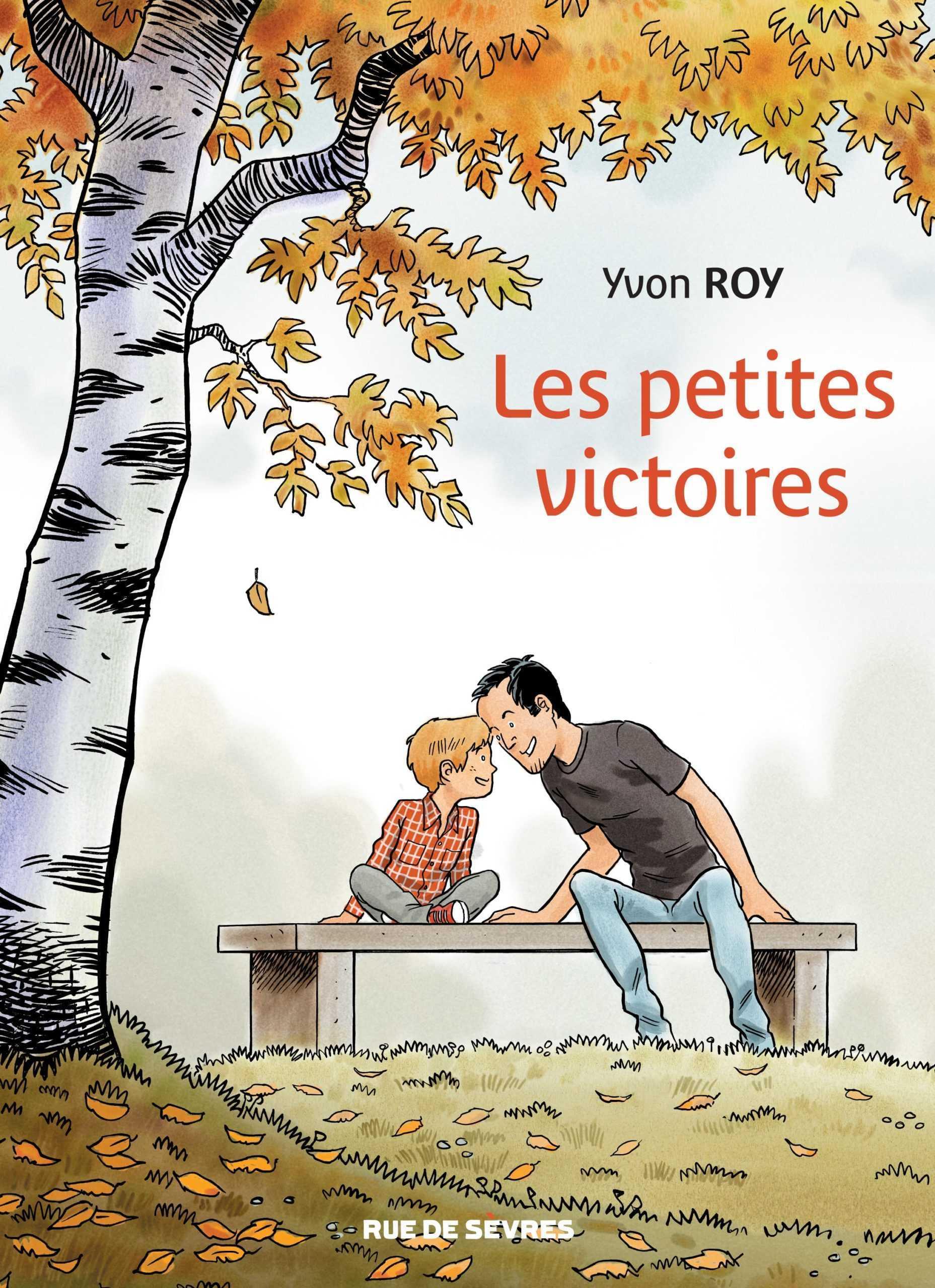 Les Petites Victoires, et grandes joies