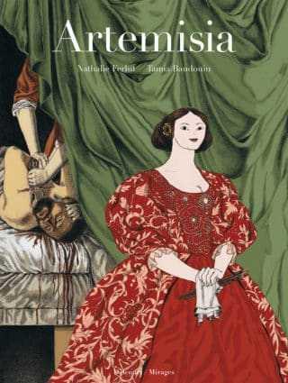 Artemisia, peintre et femme libre