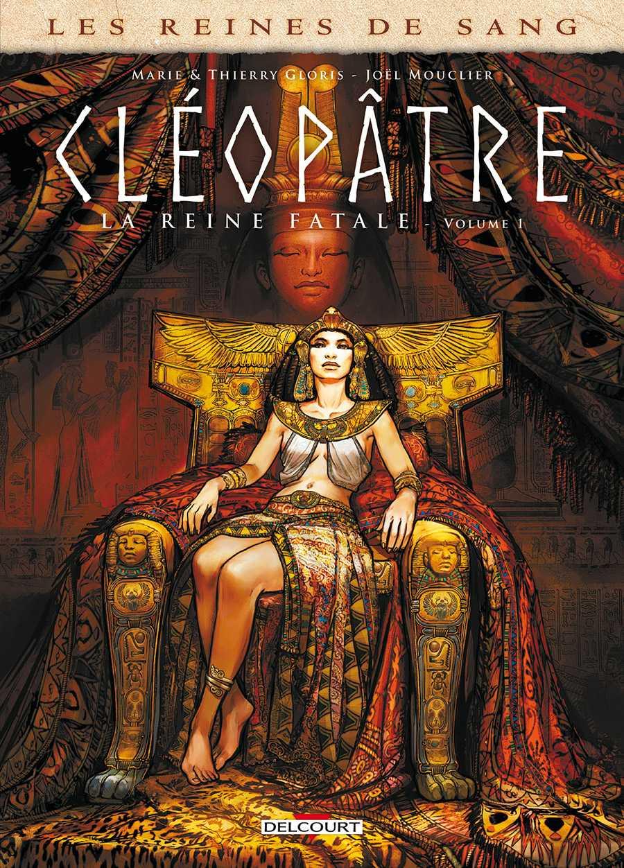 Cléopâtre, une reine de sang sans états d'âme