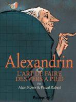 Alexandrin, des vers oui mais à pied