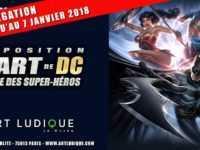 L'Art de DC – L'Aube des Super-Héros, l'exposition prolongée chez Art Ludique-Le Musée