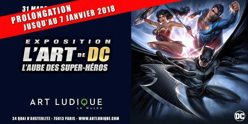 L'Art de DC - L'Aube des Super-Héros, l'exposition prolongée chez Art Ludique-Le Musée