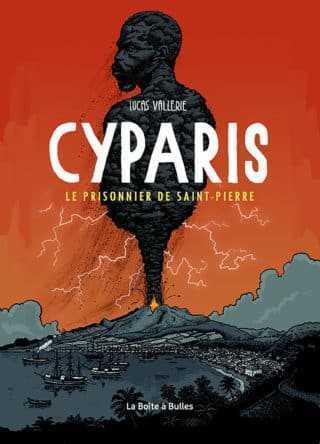 Cyparis, survivant de la montagne Pelée