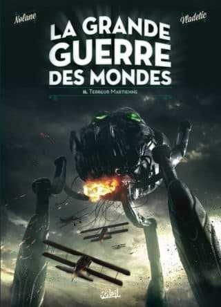 La Grande guerre des mondes T2, union sacrée
