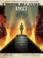 L'Homme de l'année 1927, Fritz Lang tourne Metropolis