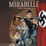 Le Réseau Mirabelle, deux zozos entrent en guerre
