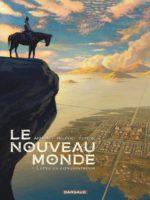 Le Nouveau Monde, direction Cibola