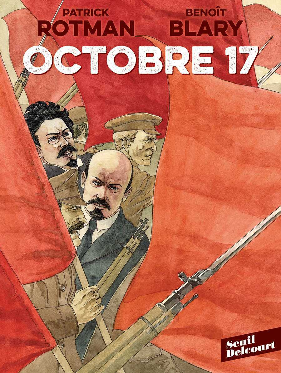 Octobre 17, tout savoir sur la révolution russe