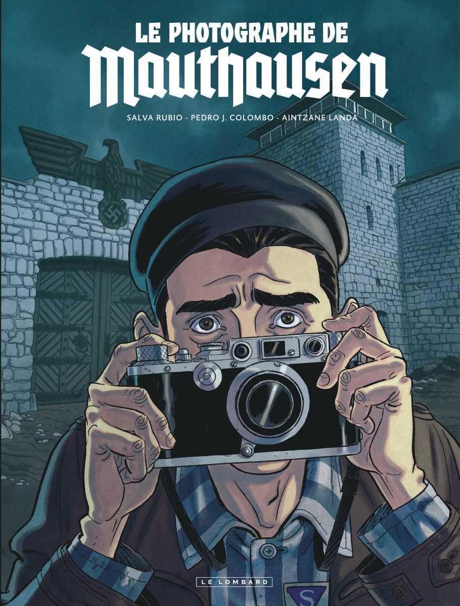 Le Photographe de Mauthausen, témoigner de l'horreur concentrationnaire