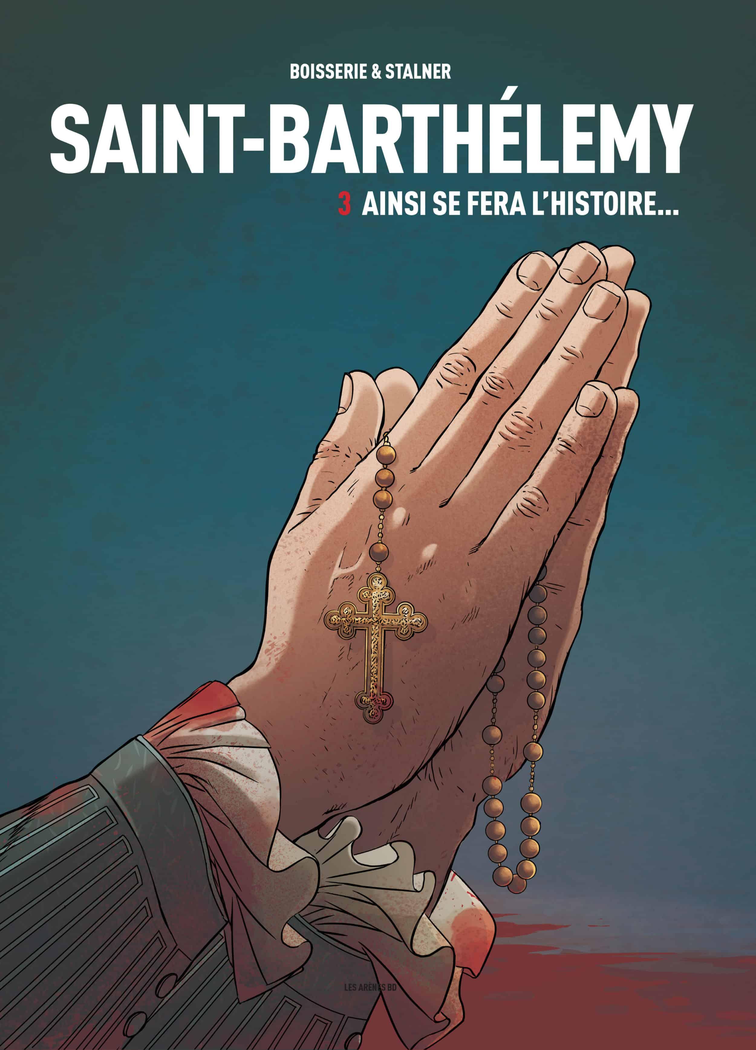 Saint-Barthélemy T3, ainsi soit-il