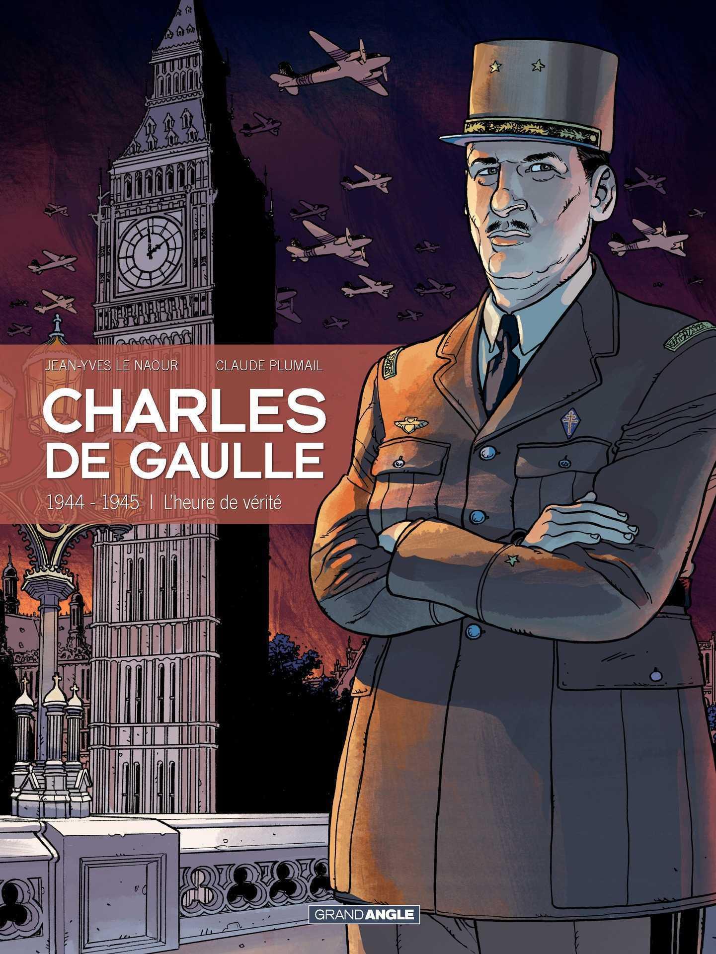 Charles de Gaulle T3, 1944 tout ou rien
