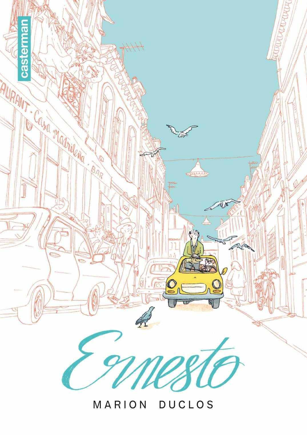Ernesto, à la reconquista du passé