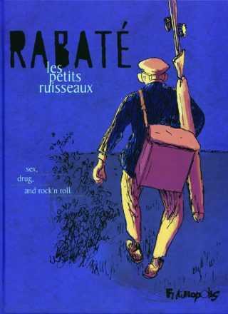 Archives : Avant Alexandrin quand Rabaté revenait à la BD avec ses Petits ruisseaux
