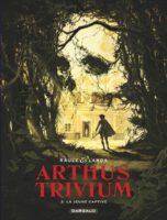 Arthus Trivium 3, pris au piège