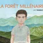 La Forêt millénaire, dernier album de Taniguchi