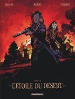L'Étoile du désert T4, sans concession
