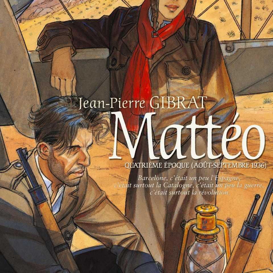 Mattéo T4, Gibrat pour une guerre qui en prépare bientôt une autre