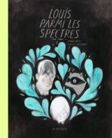 Louis parmi les spectres prix de la critique de la BD québecoise 2017