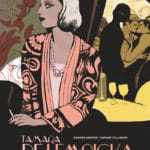 Interview : Tamara de Lempicka avec Virginie Greiner et Daphné  Collignon pour le portrait d'une femme libre