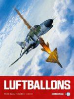 Luftballons T2, le risque d'une guerre mondiale