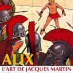 Alix - L'Art de Jacques Martin, l'exposition phare d'Angoulême 2018