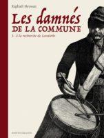 Les Damnés de la Commune, une charge forte