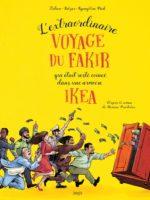 L'Extraordinaire Voyage du fakir dans une armoire Ikéa